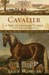 Cavalier  A Tale of Chivalry, Passion, and Great Houses