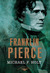 Franklin Pierce (The American Presidents, #14)
