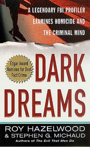 Dark Dreams by Roy Hazelwood