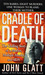 Cradle of Death by John Glatt