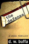 The Defense : A Legal Thriller