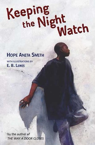 Keeping the Night Watch by Hope Anita Smith