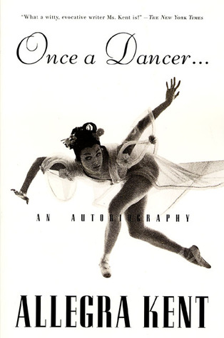Once A Dancer by Allegra Kent