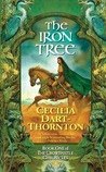 The Iron Tree (The Crowthistle Chronicles, #1)