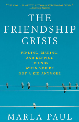 Friendship Crisis by Marla Paul