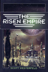 The Risen Empire by Scott Westerfeld