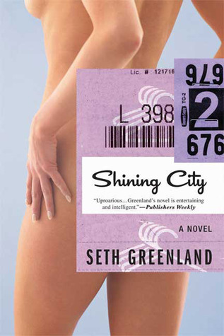 Shining City by Seth Greenland