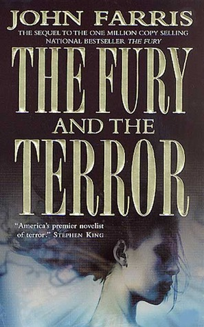 The Fury and the Terror by John Farris