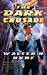 The Dark Crusade  (The Dark Wing Series, #4)