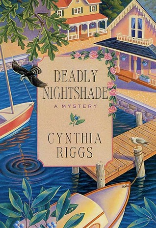 Deadly Nightshade by Cynthia Riggs