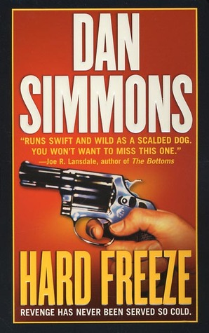 Hard Freeze by Dan Simmons