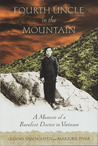 Fourth Uncle in the Mountain: A Memoir of a Barefoot Doctor in Vietnam