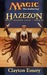 Hazezon (Magic: The Gathering: Legends Cycle, #3)