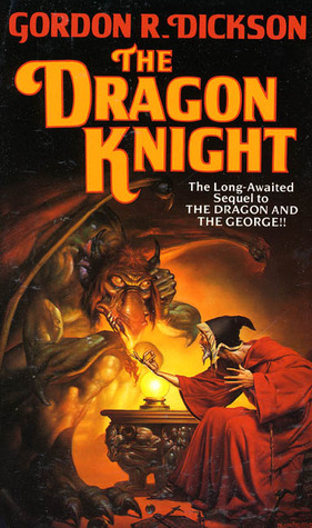 The Dragon Knight by Gordon R. Dickson