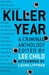 Killer Year: A Criminal Ant...