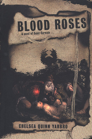 Blood Roses (Saint-Germain, #11)