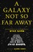 A Galaxy Not So Far Away: Writers and Artists on Twenty-five Years of Star Wars