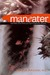 Maneater: And Other True Stories of a Life in Infectious Diseases