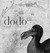 Dodo: A Brief History