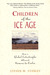 Children of the Ice Age: How a Global Catastrophe Allowed Humans to Evolve