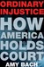 Ordinary Injustice: How Ame...