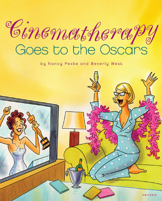 Cinematherapy Goes to the Oscars by Nancy Peske