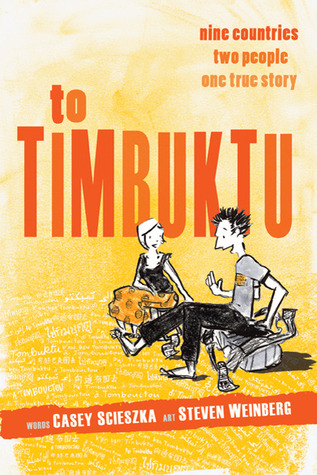 To Timbuktu by Casey Scieszka