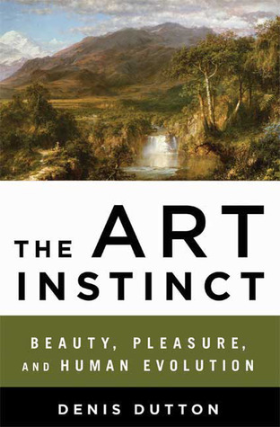 The Art Instinct by Denis Dutton