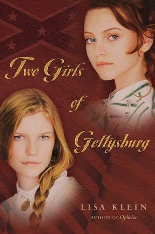 Two Girls of Gettysburg by Lisa M. Klein