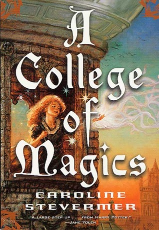 A College of Magics by Caroline Stevermer