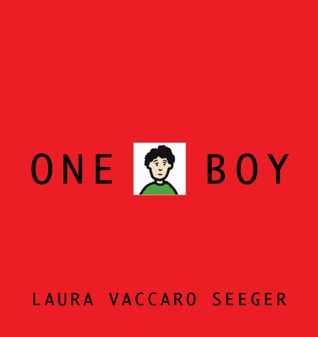 One Boy by Laura Vaccaro Seeger