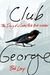 Club George: The Diary of a Central Park Bird-Watcher