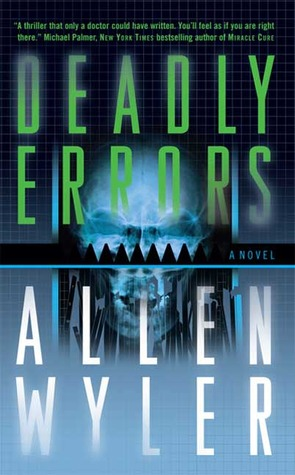 Deadly Errors by Allen Wyler