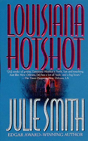 Louisiana Hotshot by Julie Smith