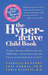 The Hyperactive Child Book:...