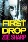 First Drop (Charlie Fox Thriller, #4)