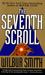 The Seventh Scroll (Ancient...