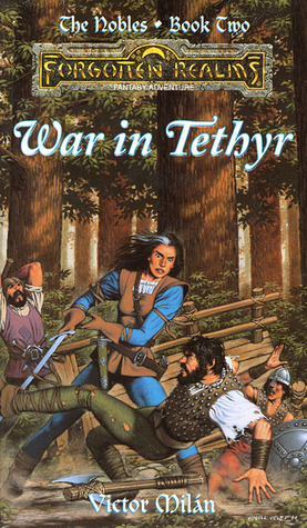 War in Tethyr by Victor Milán