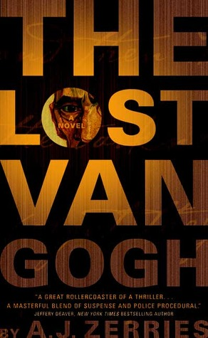 The Lost Van Gogh by A.J. Zerries