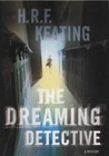 The Dreaming Detective by H.R.F. Keating
