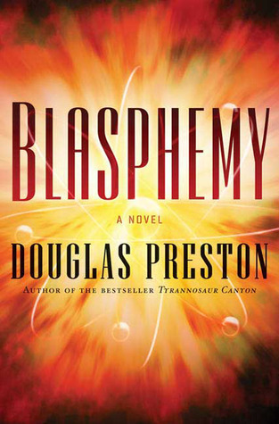Blasphemy by Douglas Preston