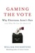 Gaming the Vote: Why Electi...