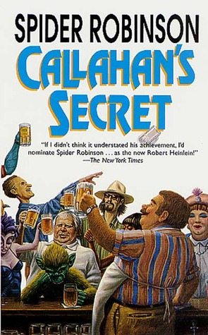 Callahan's Secret by Spider Robinson