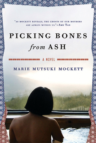 Picking Bones from Ash by Marie Mutsuki Mockett