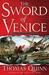 The Sword of Venice (The Venetians, #2)