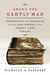 Among the Gently Mad: Strategies and Perspectives for the Book-Hunter in the 21st Century