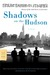 Shadows on the Hudson: A Novel