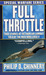 Full Throttle: True Stories of Vietnam Air Combat Told by the Men Who Lived It