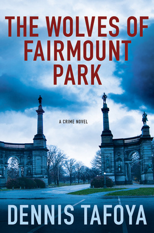 The Wolves of Fairmount Park by Dennis Tafoya