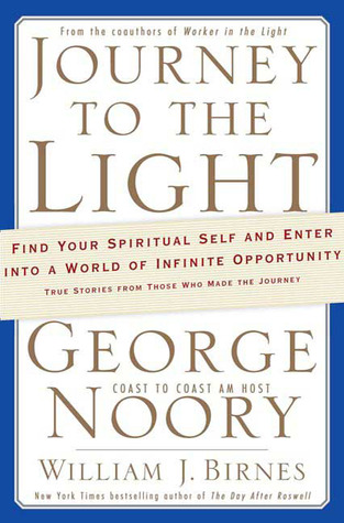 Journey to the Light by George Noory